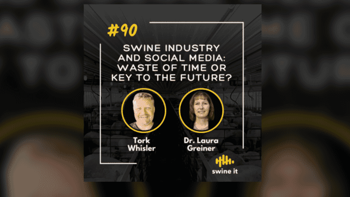 Swine It #90: Swine industry and social media: waste of time or key to the future? - Tork Whisler thumbnail image